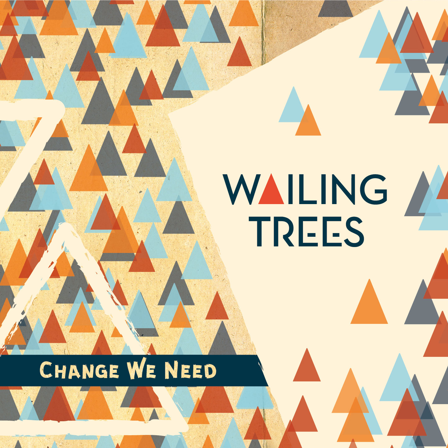 Wailing Trees - Change we need